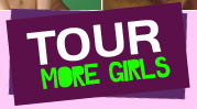 Tour - See more girls